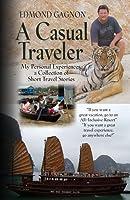 A Casual Traveler