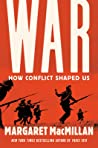 War by Margaret MacMillan