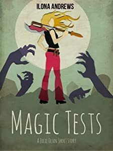 Magic Tests (Kate Daniels, #5.3)