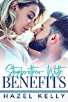 Stepbrother With Benefits (The Masons #2)
