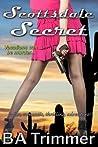 Scottsdale Secret: a fun, romantic, thrilling, adventure...