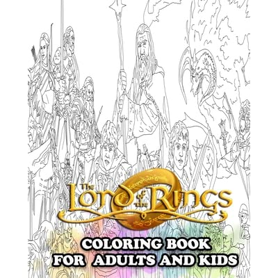 The Lord Of The Rings Coloring Book Coloring All Your Favorite Characters In The Lord Of The Rings By Enjoy Coloring