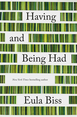 Eula Biss Having and Being Had