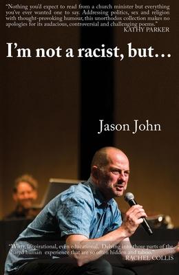 I'm Not a Racist, But I've Got a Racist Butt.