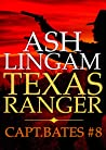 Texas Ranger 8 (Capt. Bates #8)