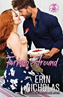 Forking Around (Hot Cakes, #2)