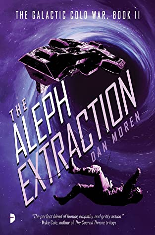 The Aleph Extraction (The Galactic Cold War, #2)