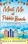 Meet Me at Pebble Beach