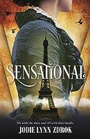 Sensational: A Historical Thriller in 19th Century Paris