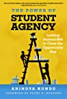 The Power of Student Agency: Looking Beyond Grit to Close the Opportunity Gap