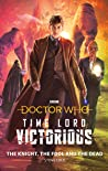 Doctor Who: Time Lord Victorious: The Knight, The Fool and The Dead