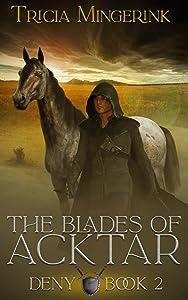 Deny (The Blades of Acktar #2)