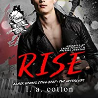 Rise: The Interlude (Black Hearts Still Beat, #2)