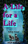 A Life for a Life (WISP #1)