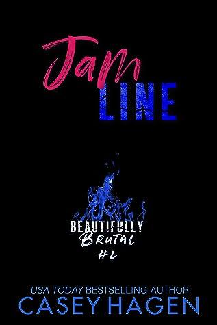 Jam Line (Beautifully Brutal, #4)