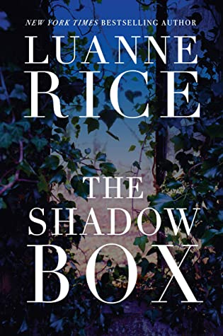 The Shadow Box by Luanne Rice