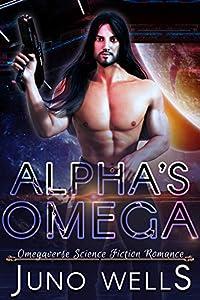 Alpha's Omega (Galactic Alphas #1)
