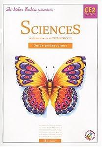 Les Ateliers Hachette Sciences expérimentales et Technologie CE2 - Guide pédagogique - Ed.2004
