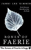 Bones of Faerie (Bones of Faerie, #1)