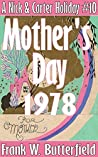 Mother's Day, 1978 (Nick & Carter Holiday, #10)
