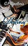 Destiny, A Moment in Time Novel Three
