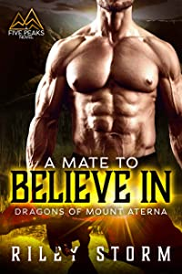 A Mate to Believe In (Dragons of Mount Aterna, #2)