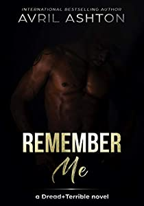 Remember Me (Dread+Terrible #2)