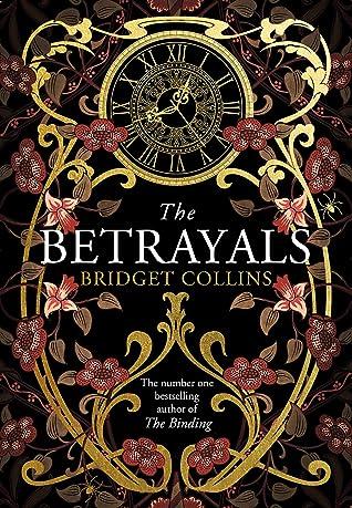 The BetrayalsbyBridget Collins