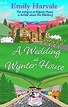 A Wedding at Wynter House (Wyntersleap, #3)