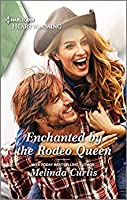 Enchanted by the Rodeo Queen: A Clean Romance (The Mountain Monroes Book 5)