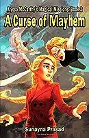A Curse of Mayhem (Alyssa McCarthy's Magical Missions, #2)