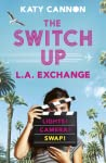 The Switch Up: L.A. Exchange (The Switch Up, #2)