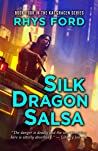 Silk Dragon Salsa (Kai Gracen, #4)
