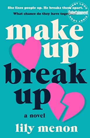 Book cover for Make Up Break Up by Lily Menon
