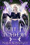 Light Fae Academy: Year Two