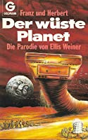 Der wüste Planet. Die Parodie