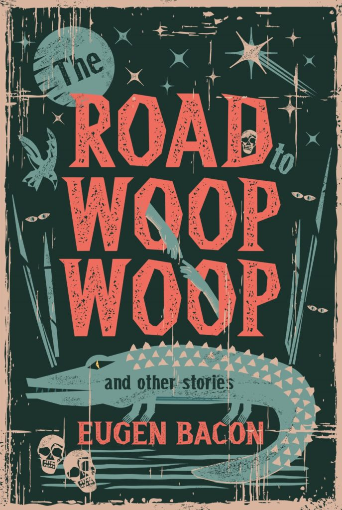 The Road to Woop Woop, and Other Stories