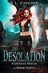Desolation (Darkness Rising, #1)