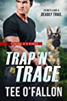 Trap 'N Trace (Federal K-9, #4)