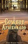 Cowboy Apaixonado (Horses Valley Livro 4)