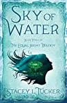 Sky of Water: Book Three of the Equal Night Trilogy