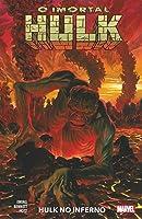 O Imortal Hulk, Vol. 3: Hulk no Inferno