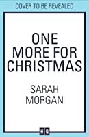 One More For Christmas: the most heartwarming, feel good, uplifting and biggest Christmas novel of 2020, from the best selling author of A Wedding in December and The Christmas Sisters