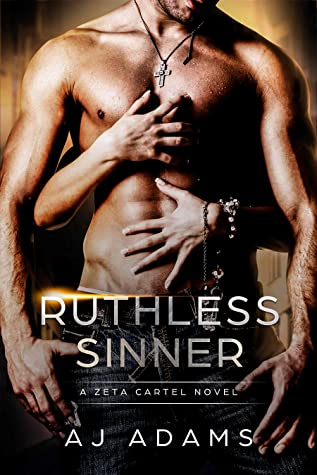 Ruthless Sinner  (Zeta Cartel, #6)