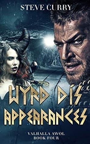 Wyrd Dís Appearances: Urban Fantasy with a Norse Edge