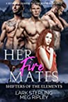 Her Fire Mates (Shifters of the Elements, #3)