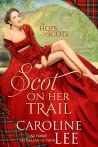 Scot on Her Trail (The Hots for Scots, #2)