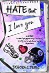 Hate that I love you by Debora C. Tepes audiobook