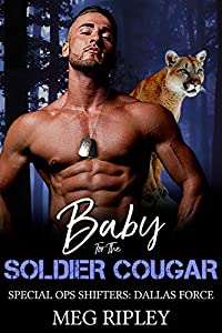 Baby for the Soldier Cougar (Shifter Nation: Special Ops Shifters: Dallas Force, #4)