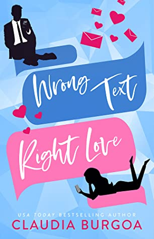 Wrong Text, Right Love (Against All Odds, #1)